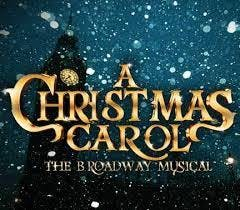 Best Christmas Broadway Shows - A Christmas Carol - The Musical