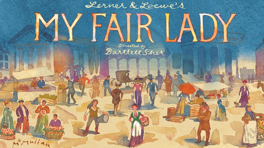 Best Broadway Shows - 2018 - My Fair Lady