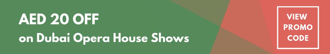 Dubai opera house show tickets discount code